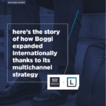 How boggi expanded internationally thanks to multichannel strategy