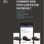 Comment bien vous lancer sur Facebook
