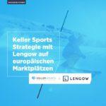 Keller Sports Strategie auf europaeischen Marktplaetzen