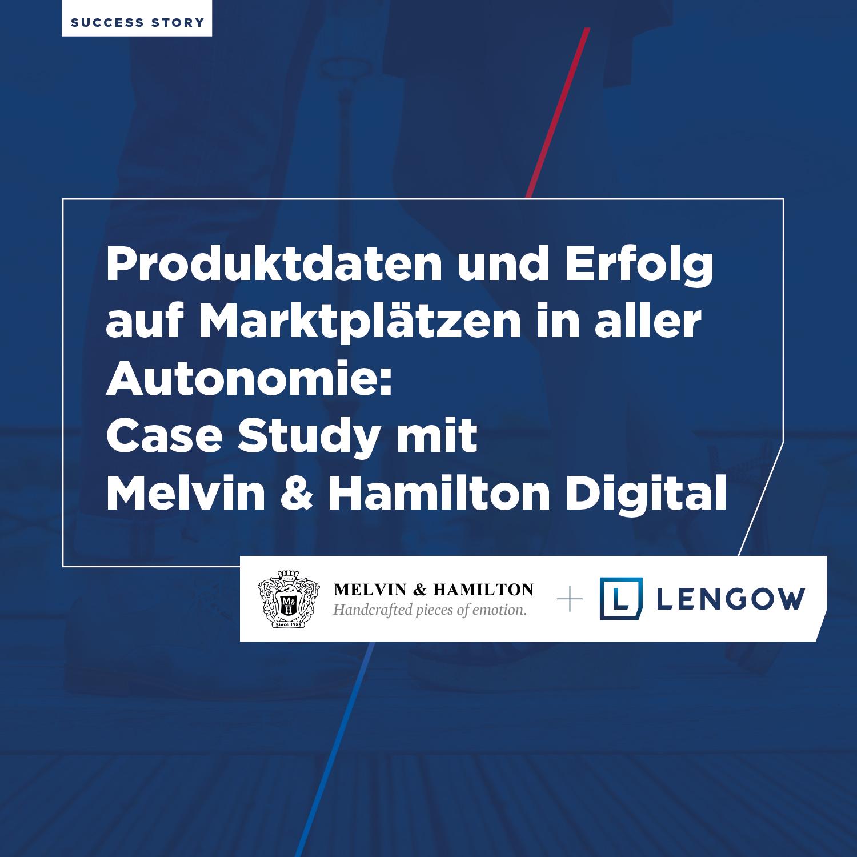 Melvin & Hamilton - Case Study