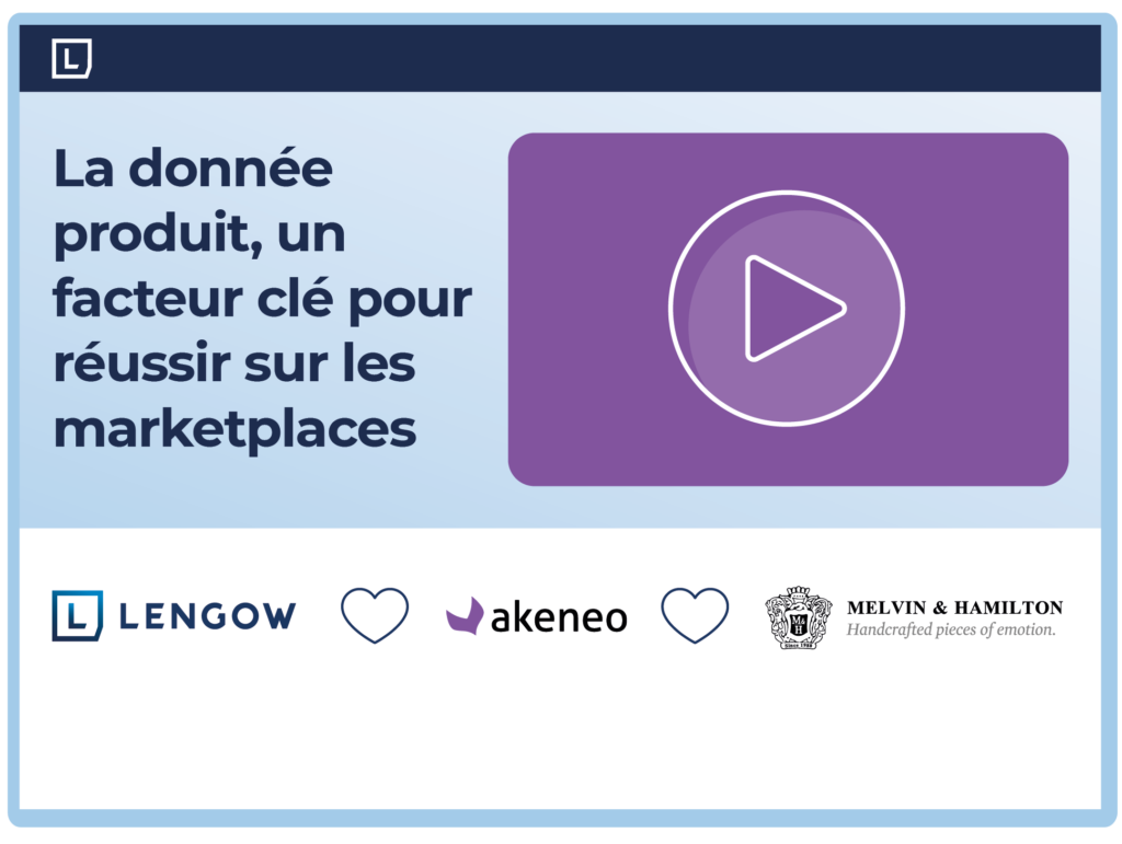 Replay-webinar_Lengow X Akeneo X M&H FR